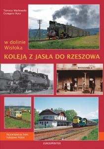 Koleją z Jasła do Rzeszowa